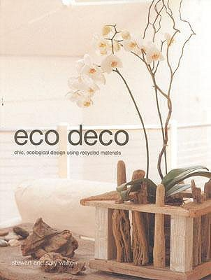 Eco Deco by Stewart Walton