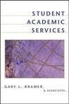 Student Academic Services (Jossey-Bass Higher and Adult Education Series): An Integrated Approach