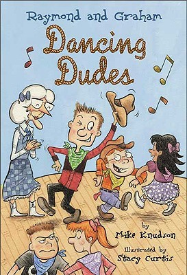 Dancing Dudes (Raymond and Graham, #2)