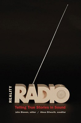 Reality Radio by John Biewen