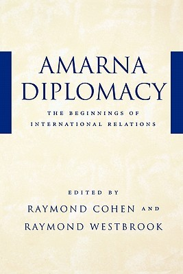 Amarna Diplomacy: The Beginnings of International Relations