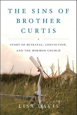 The Sins of Brother Curtis by Lisa  Davis