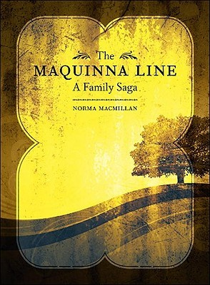 The Maquinna Line by Norma MacMillan