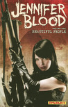 Jennifer Blood, Volume Two: Beautiful People (Jennifer Blood, #2)