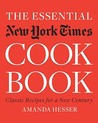 The Essential New York Times Cookbook: Classic Recipes for a New Century: Classic Recipes for a New Century