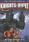 The Falcon Shield (Knights of Right, #1)