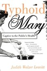 Typhoid Mary: Captive to the Public's Health
