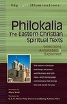 The Philokalia: The Eastern Christian Spiritual Texts--selections Annotated & Explained (SkyLight Illuminations)