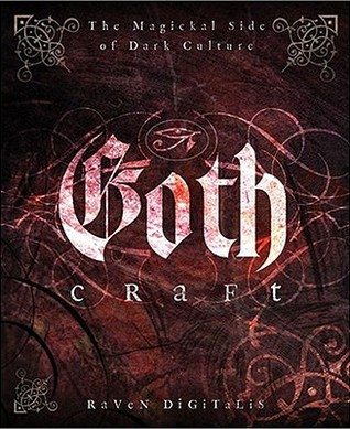 Goth Craft by Raven Digitalis
