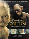 Gollum: How We Made Movie Magic