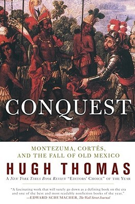 Conquest by Hugh Thomas