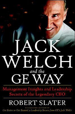 Jack Welch & the G.E. Way by Robert Slater
