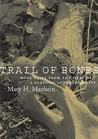 Trail of Bones: More Cases from the Files of a Forensic Anthropologist