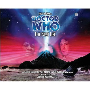 Doctor Who: The Next Life (Big Finish Doctor Who Audio Dramas Vol.64)