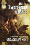The Swordsman Of Mars (Planet Stories Library)