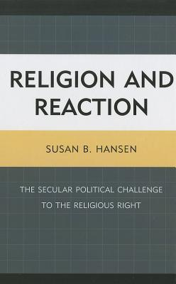 Religion and Reaction by Susan B. Hansen