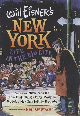 Will Eisner's New York by Will Eisner