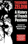 France 1848-1945 'Anxiety and Hypocrisy'