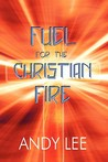 Fuel for the Christian Fire