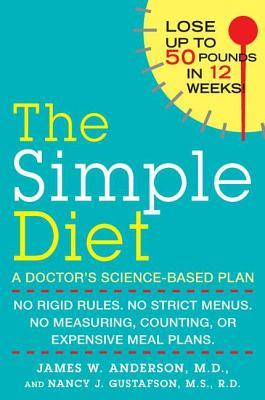The Simple Diet by James W. Anderson