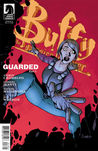 Buffy the Vampire Slayer: Guarded, Part 3 (Season 9, #13)