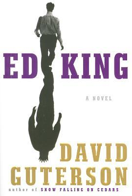 Ed King by David Guterson