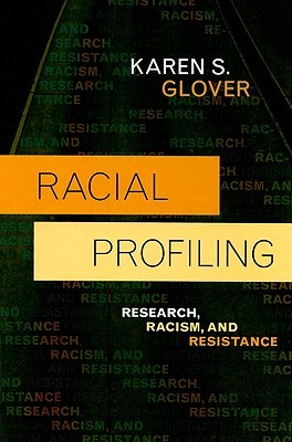 Racial Profiling by Karen S. Glover