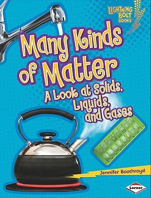 Many Kinds of Matter by Jennifer Boothroyd