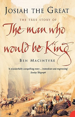 Josiah the Great by Ben Macintyre