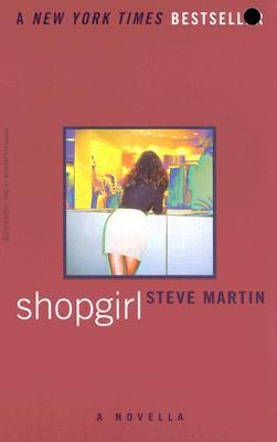 Shopgirl by Steve Martin