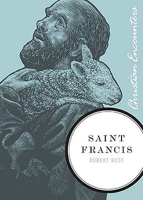 Saint Francis by Robert  West