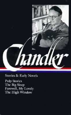 Stories and Early Novels by Raymond Chandler