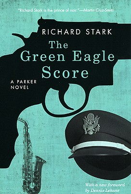 The Green Eagle Score by Richard Stark