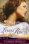 Love's Rescue (The Sierra Chronicles #1)
