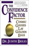 The Confidence Factor: Cosmic Gooses Lay Golden Eggs