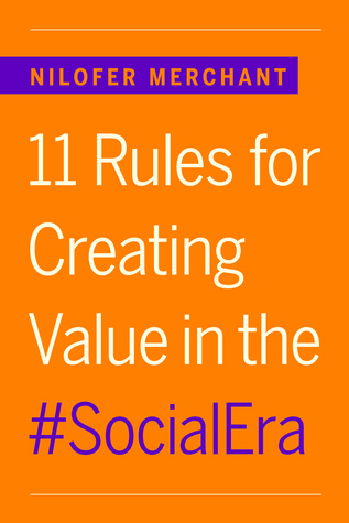 11 Rules for Creating Value in the Social Era