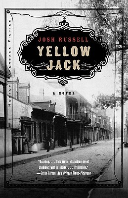 Yellow Jack by Josh Russell