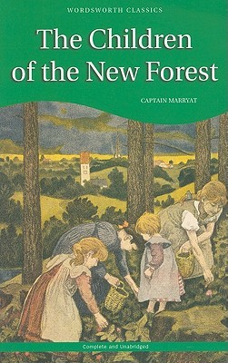 the children of the new forest by frederick marryat reviews discussion bookclubs lists