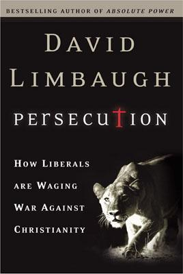 Persecution by David Limbaugh