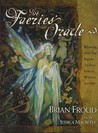 The Faeries' Oracle by Brian Froud