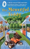The Mournful Teddy (A Bear Collector's Mystery #1)