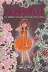 The Good, the Bad, and the Ugly Dress (Bedeviled, #2)