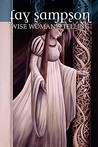 Wise Woman's Telling (Morgan Le Fay, #1)