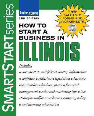 How to Start a Business in Illinois [With CDROM]