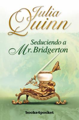 Seduciendo a Mr. Bridgerton (Bridgertons, #4)