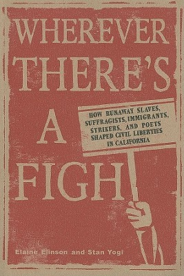 Wherever There's a Fight by Elaine Elinson
