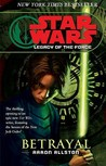 Betrayal (Star Wars: Legacy of the Force, #1)