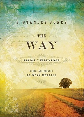 The Way by E. Stanley Jones