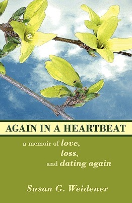 Again in a Heartbeat by Susan G. Weidener