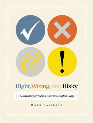 Right, Wrong, and Risky by Mark Davidson